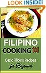 Filipino Cooking 101: Basic Filipino...