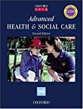 Advanced Health and Social Care (Oxford GNVQ)