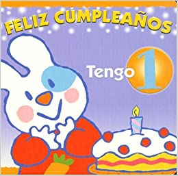 Feliz Cumpleanos, Tengo 1 (Libros del Mundo) (Spanish Edition): Matteo