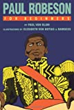 img - for Paul Robeson For Beginners (For Beginners (For Beginners)) book / textbook / text book