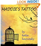 Maddie's Tattoo (A Short Story) (Awaken)