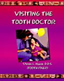Visiting the Tooth Doctor
