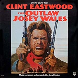 the outlaw josey wales LP