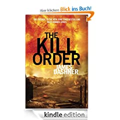 The Kill Order (Maze Runner Prequel) (The Maze Runner Series)
