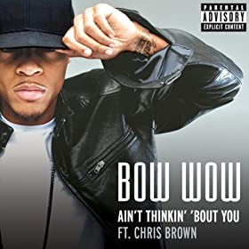 Ain't Thinkin' 'Bout You [Explicit]