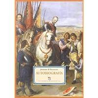 Autobiografia. Prologos De Migu (Biblioteca de Historia)