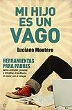 img - for Mi hijo es un vago book / textbook / text book