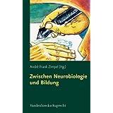 """Zwischen Neurobiologie und Bildung: Individuelle F�rderung �ber biologische Grenzen hinausvon """"Andr� Frank Zimpel"""""""