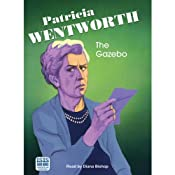 The Gazebo | [Patricia Wentworth]