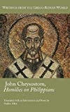 img - for John Chrysostom, Homilies on Paul's Letter to the Philippians (Society of Biblical Literature (Numbered)) book / textbook / text book