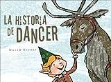 La Historia de Dancer / Dancer's Story (Spanish Edition)