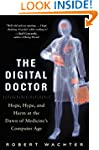 The Digital Doctor: Hope, Hype, and H...