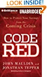 Code Red: How to Protect Your Savings...