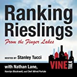 img - for Ranking Rieslings from the Finger Lakes: Vine Talk, Episode 102 book / textbook / text book