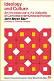 img - for Ideology and Culture: Introduction to the Dialectic of Contemporary Chinese Politics (Harper's Comparative Government Series) book / textbook / text book