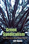 Green Syndicalism: An Alternative Red...