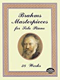 Brahms, Brahms Masterpiece for So (Dover Music for Piano) Johannes Brahms