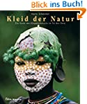 Kleider der Natur: Die Kunst des Körp...
