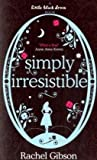 Simply Irresistible (Little Black Dress) - Rachel Gibson