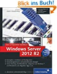 Windows Server 2012 R2: Das umfassend...