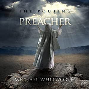The Pouting Preacher: A Guide to Jonah Audiobook