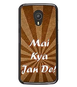 Mai Kya Jaan De 2D Hard Polycarbonate Designer Back Case Cover for Meizu M1 Note