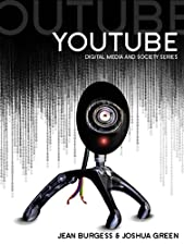 Youtube Online Video and Participatory Culture by Jean Burgess