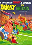 René Goscinny Asterix in Britain (Asterix (Orion Hardcover))