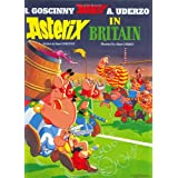 Asterix in Britain (Asterix (Orion Hardcover))by Ren� Goscinny