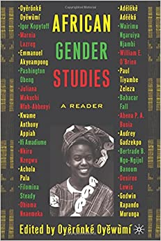 The invention of women: making an african sense of the western gender discourses essay