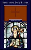 img - for Benedictine Daily Prayer: A Short Breviary book / textbook / text book