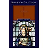 Benedictine Daily Prayer: A Short Breviaryby Maxwell E. Johnson