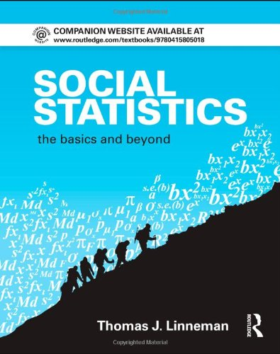Social Statistics: The Basics and Beyond (Contemporary...