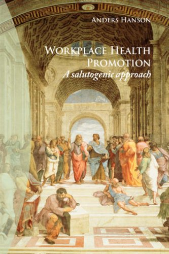 Workplace Health Promotion: A Salutogenic Approach