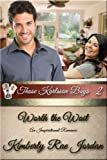 Worth the Wait: An Inspirational Romance (Those Karlsson Boys Book 2)