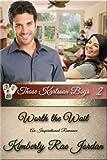 Worth the Wait: An Inspirational Romance (Those Karlsson Boys Book 2)