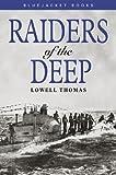Raiders of the Deep (Bluejacket Books)