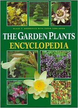 The Garden Plant Encyclopedia Klaas Noordhuis David