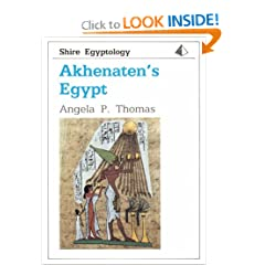 Akhenaten's Egypt (Shire Egyptology, No. 10)