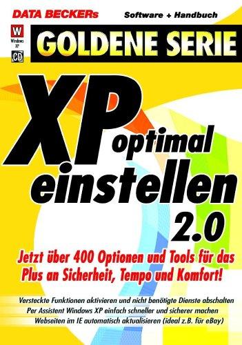 xp-optimal-einstellen-20-1-cd-rom-jetzt-uber-400-optionen-und-tools-fur-das-plus-an-sicherheit-tempo