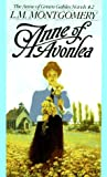 Anne of Avonlea (Anne of Green Gables, Book 2) (0553213148) by L.M. Montgomery