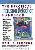 The Practical Intrusion Detection Handbook