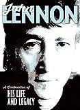 John Lennon: A Celebration of His Life and Legacy