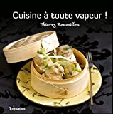 Cuisine  toute vapeur !