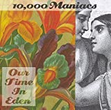 10,000 Maniacs Our Time in Eden [CASSETTE]