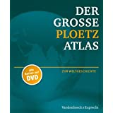 Der groe Ploetz Atlas zur Weltgeschichte (Der Grosse Ploetz)von &#34;Holger Vornholt&#34;