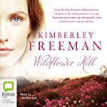 Wildflower Hill | Kimberley Freeman