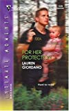 img - for For Her Protection (Silhouette Intimate Moments No. 1320) book / textbook / text book