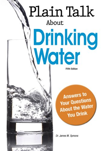 Plain Talk About Drinking Water, Fifth Ed.