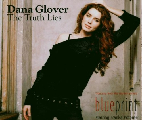Dana Glover - Truth Lies - Zortam Music